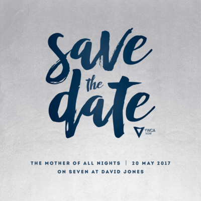 YWCA NSW Mother of All Nights Save The Date